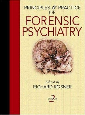 PRINCIPLES AND PRACTICE OF FORENSIC PSYCHIATRY, 2nd ED