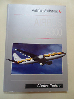 Airlife's Airliners: V. 8: Airbus A-300