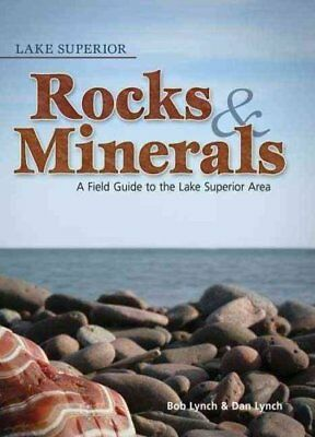Rocks and Minerals Identification Guides: Lake Superior Rocks and Minerals :...