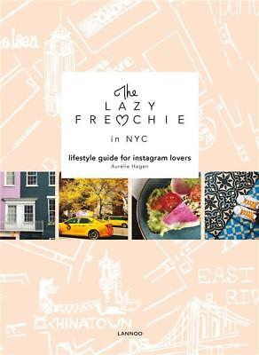 the Lazy Frenchie in New York Hagen  Aurelie Neuf Livre