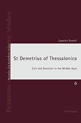 St Demetrius of Thessalonica: Cult and Devotion, Russell*-