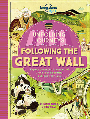 Unfolding Journeys - Following the Great Wall, Lonely Planet Kids