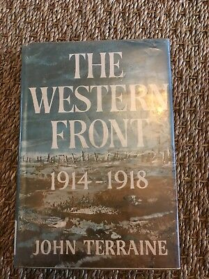 The Western Front 1914-1918 by John Terraine-Hardcover
