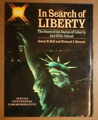 Search Of Liberty: The Story Of The Freiheitsstatue & Ellis Island Signiertes