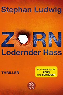 Zorn - Lodernder Hass: Thriller, Ludwig New 9783596297757 Fast Free Shipping*-