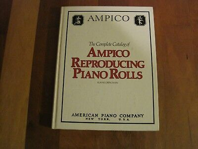 The Complete Catalog of Ampico Reproducing Rolls