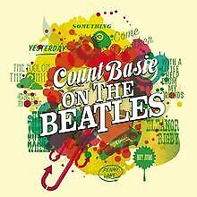 On the Beatles & the Atomic Mr. Basie von Count Basie | CD | Zustand sehr gut