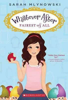 Fairest of All [Whatever After #1]