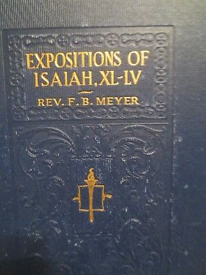Expositions of Isaiah 40-55 by F. B. Meyer pub. 1895