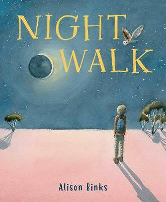 Night Walk by Alison Binks Hardcover Book Free Shipping!