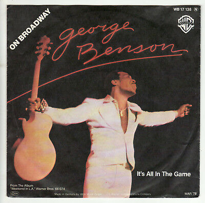 "George Benson - On Broadway - It's All In The Game - 7"" Single - D 1978"