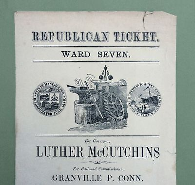 1874 REPUBLICAN PARTY NEW HAMPSHIRE GOVERNOR'S CAMPAIGN TICKET LUTHER McCUTCHINS