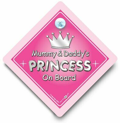 Mummy And Daddy PRINCESS On Board Car Sign, Baby On Board Sign, Suction Cup Sign