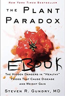 The Plant Paradox By Steven R. Gundry ( EBook ) Arrives in 3 hours