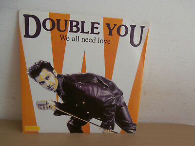 7 inch Vinyl          DOUBLE YOU               ***WE ALL NEED LOVE***