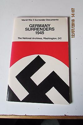 Germany surrenders 1945 paperback36 pages.