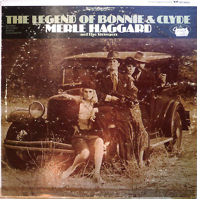 Merle Haggard The Legend Of Bonnie And Clyde Capitol 1968