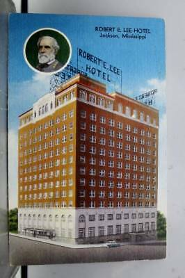 Mississippi MS Jackson Robert E Lee Hotel Postcard Old Vintage Card View Post PC