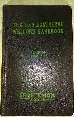 Vintage The Oxy-Acetylene  Weldor'S Handbook Fourth Edition Craftsman Tools