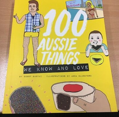 100 Aussie Things We Know And Love. Brand New . Express Shipping