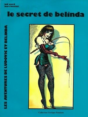 Tirage 1988 Érotisme Bondage Bill Ward + Bart Keister : Le Secret De Belinda