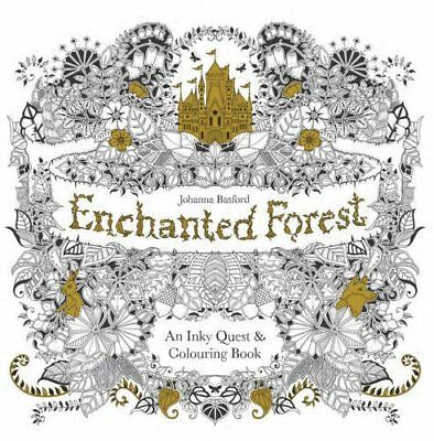 Enchanted Forest: An Inky Quest and Colouring Book by Johanna Basford, NEW Book,