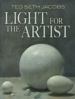 Light for the Artist, Ted Jacobs