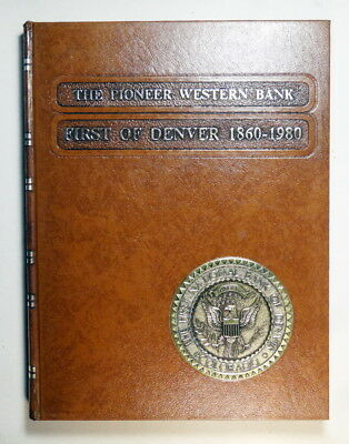 """""""The Pioneer Western Bank"""", First National Bank of Denver History, Clark Gruber"""