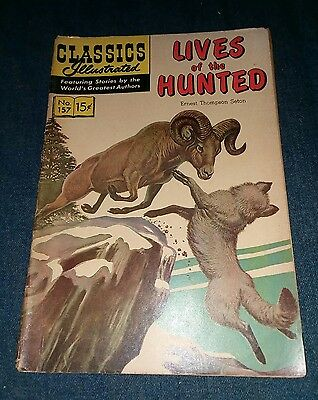 CLASSICS ILLUSTRATED #157 Lives of the Hunted by Seton HRN 156 1st print edition