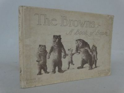 The Browns A book of bears - Bessie Parker - Kinderbuch Nancy Parker - EA 1906
