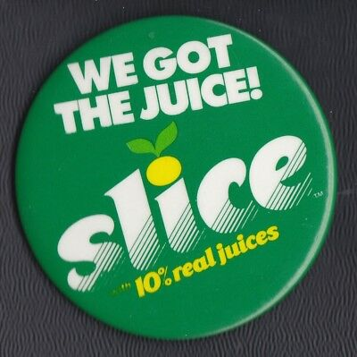 "1980s ad pinback for SLICE 10% Fruit Juice drink produced by PepsiCo. 3"" RARE"