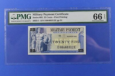 Military Payment Certificate Series 692 25c PMG 66 EPQ Beautiful Little Note