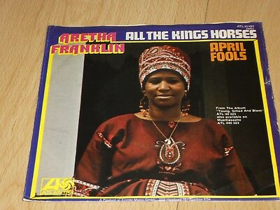 "7"" Single: Aretha Franklin – All The Kings Horses / April Fools"