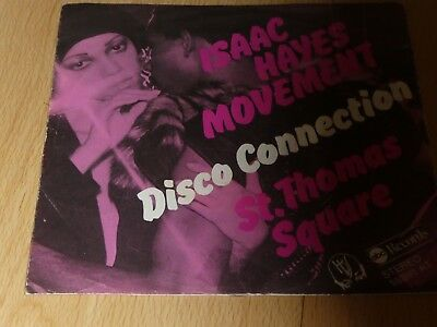 "7"" Single: Isaac Hayes Movement – Disco Connection / St. Thomas Square"