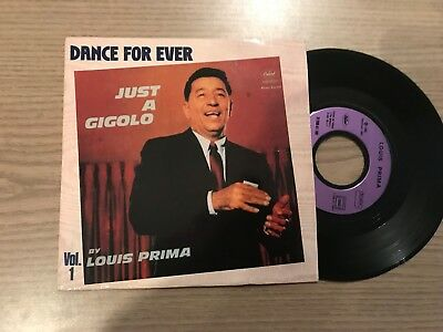 "7"" Single: Dance For Ever - Just a Gigolo by Louis Prima"
