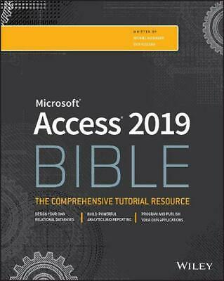 Access 2019 Bible by Michael Alexander Paperback Book Free Shipping!