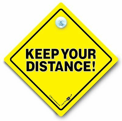 KEEP YOUR DISTANCE Car Sign, Anti Tailgater Sign, Safe Driver Suction Cup Sign