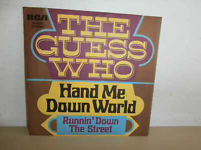 7 inch Vinyl            GUESS WHO                      ***HAND ME DOWN WORLD***