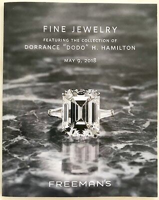 Freeman's Auction Catalog FINE JEWELRY Dorrance DODO Hamilton MAY 2018 Soup Heir