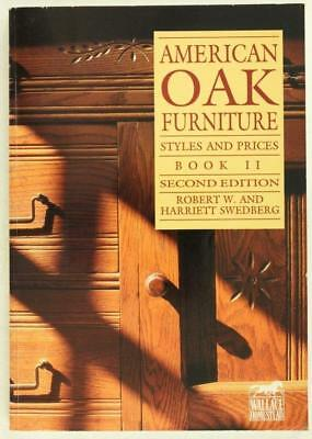 Furniture Reference Book AMERICAN OAK Styles & Prices Book II 2nd Ed Swedberg