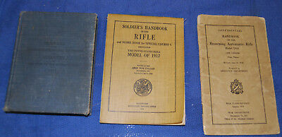 3 WWI manuals Non Commissioned &Privates of Infantry US ARMY,1918 BAR,1917 Rifle