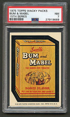 1975 Topps Wacky Packages Bum & Mabel PSA 7 WB 15th Packs