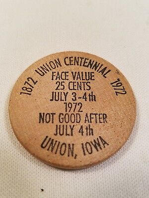 Wooden nickel from Union Ia Centennial 1872-1972
