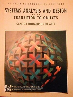 Systems Analysis and Design, and the Transition to Objects
