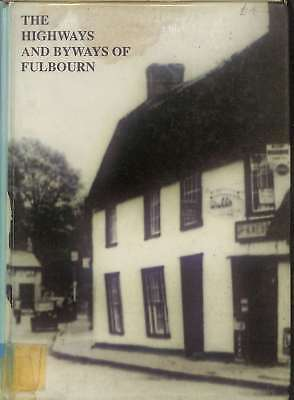 The Highways And Byways Of Fulbourn, Crane Don, Good Condition Book, ISBN