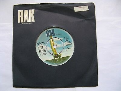 """SMOKIE """"It's Your Life /Now You Think You Know""""1977 RAK 7""""vinyl,EXCELLENT++/ nM"""