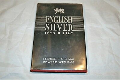 ENGLISH SILVER 1675-1825 by Ensko & Wenham Hardback, 1980 Reference Book    #