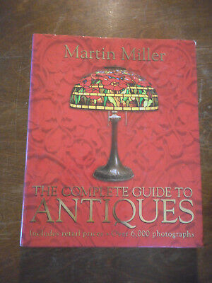 The Complete Guide To Antiques by Martin Miller Includes Retial Prices 6000 Pic
