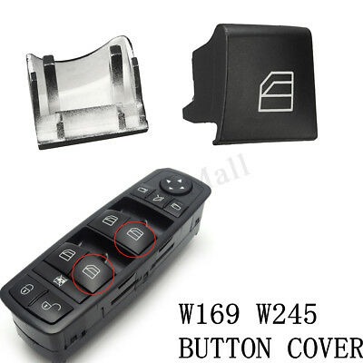 For Mercedes Benz W245 W169 Window Switch Driver Side Right Button Cap Cover