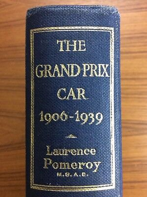 Scarce THE GRAND PRIX CAR 1906-1939 First Edition LAURENCE POMEROY